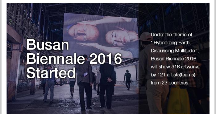 busan biennale 2016 started